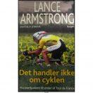 Lance Armstrong - Det handler ikke om cyklen
