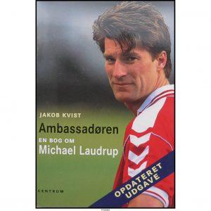 Michael Laudrup – Ambassadøren (opdateret udgave)