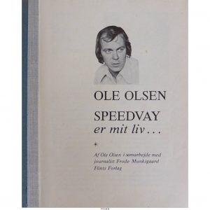 Ole Olsen – Speedway er mit liv