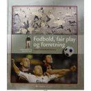 Fodbold, fair play og forretning