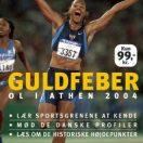 Guldfeber - OL i Athen 2004
