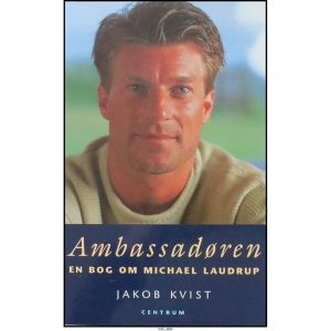 Ambassadøren – En bog om Michael Laudrup