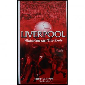 Liverpool – Historien om The Reds