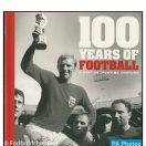 100 Years of Football: A British Sporting Century (100 Years of Sport)