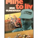 Erik Gundersen - Mine to liv