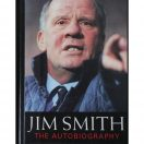 Jim Smith -The Autobiography. It's only a game