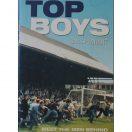 Top Boys: True Stories of Fodbolds Hårdeste Mænd