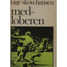 Fodbold-roman: Tage Skou-Hansen - Medløberen