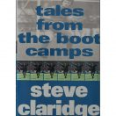 Tales from the Boot Camps - Steve Claridge