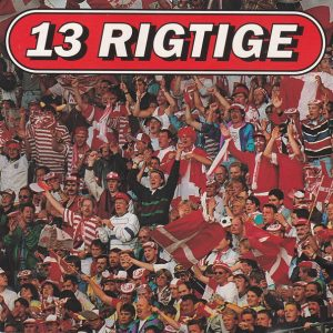 CD – 13 rigtige. Fodboldhits