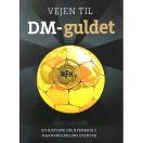 Håndboldbog – Vejen til DM-guldet