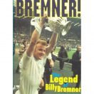 Bremner - The Legend of Billy Bremner