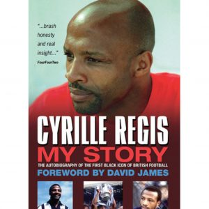 Cyrille Regis – My story