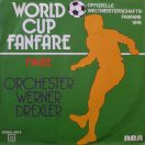 Vinyl single - Orchester Werner Drexler ‎– World Cup Fanfare 1974