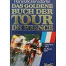 Das goldene Buch Der Tour De France