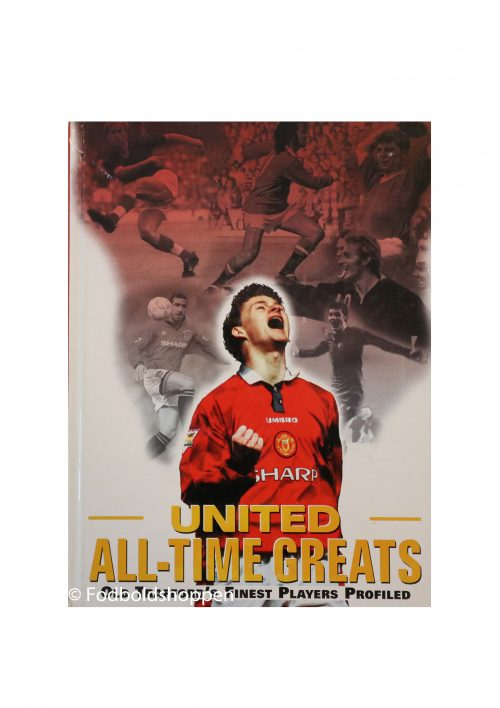 United All-time greats - Old Trafford finest players profiled