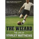 The Wizard - The Life of Stanley Matthews