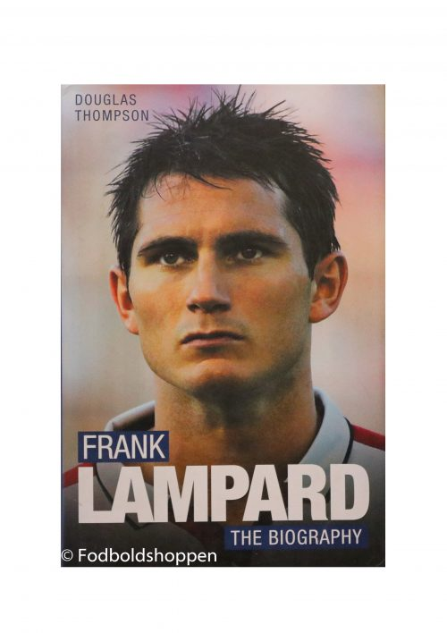 Frank Lampard - The Biography