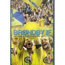 Brøndby IF historien om drengene fra Vestegnen