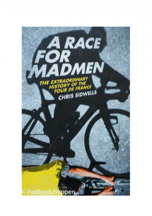 A race for hardmen - Historien om Tour De France