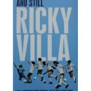 And Still Ricky Villa: My Autobiography