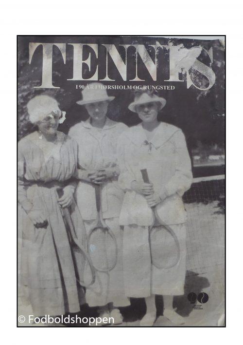 Tennis i Hørsholm og Rungsted i 90 år