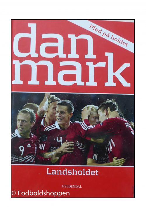 Landsholdet - Med på holdet - Danmark