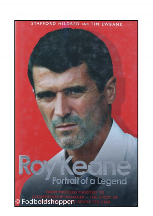 Roy Keane - Portrait of a legend