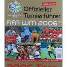 Offizieller Turnierführer FIFA WM 2006