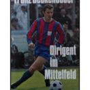 Franz Beckenbauer - Dirigent in mittelfeld