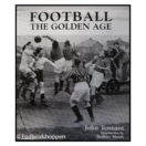 Football - The Golden Age